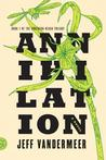 Annihilation (Southern Reach Trilogy, Book #1) Miguel S.